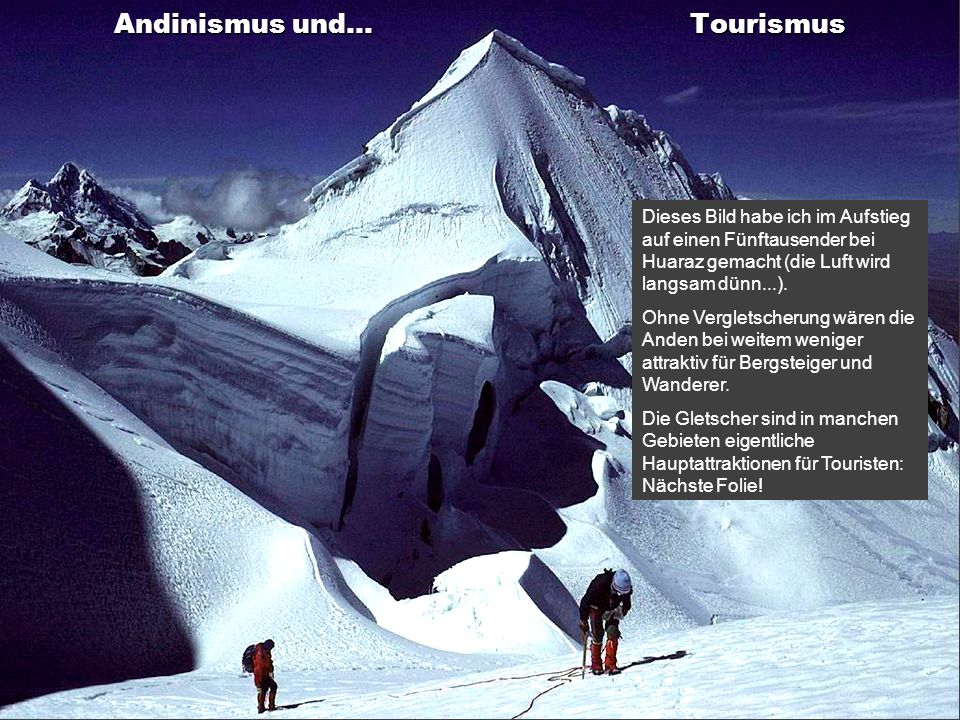 Andinismus und... Tourismus