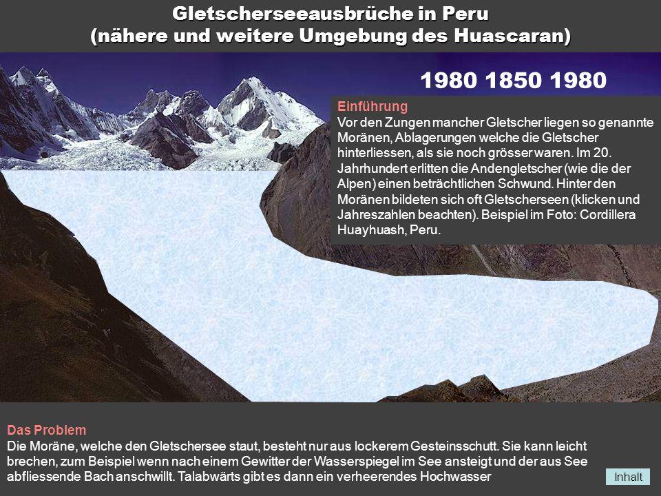 Gletscherseeausbrüche in Peru (nähere und weitere Umgebung des Huascaran)