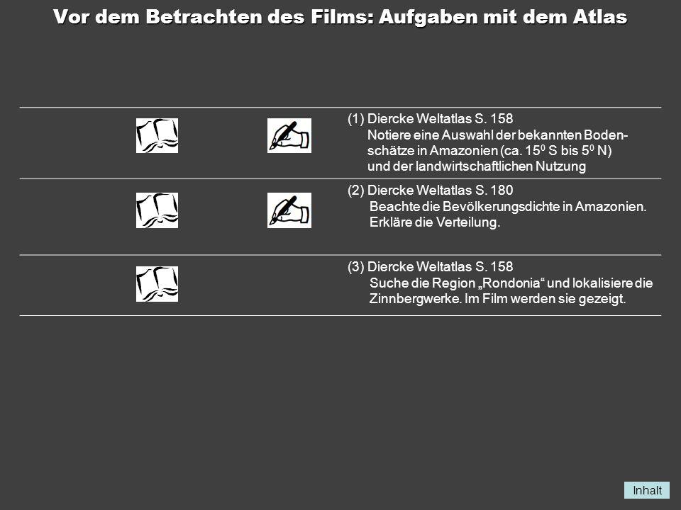 Vor dem Betrachten des Films: Aufgaben mit dem Atlas