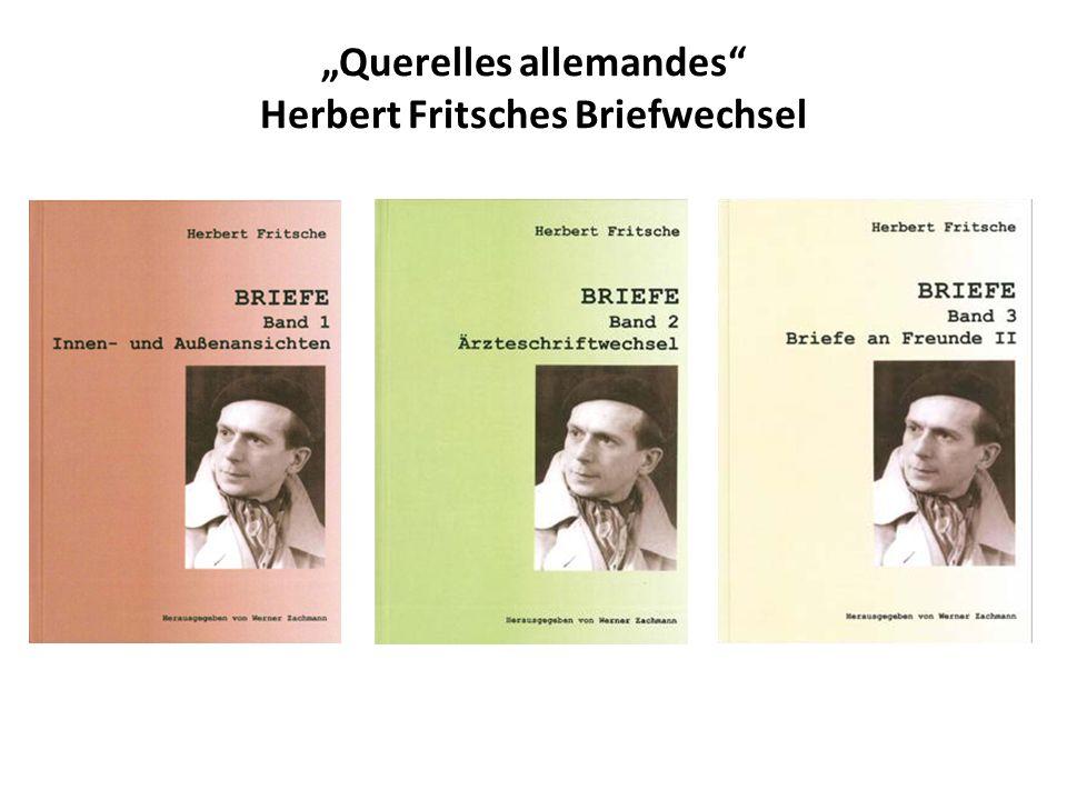 """""""Querelles allemandes Herbert Fritsches Briefwechsel"""