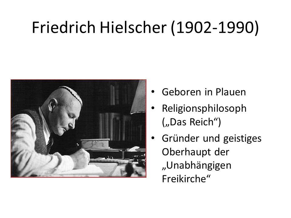 Friedrich Hielscher (1902-1990)