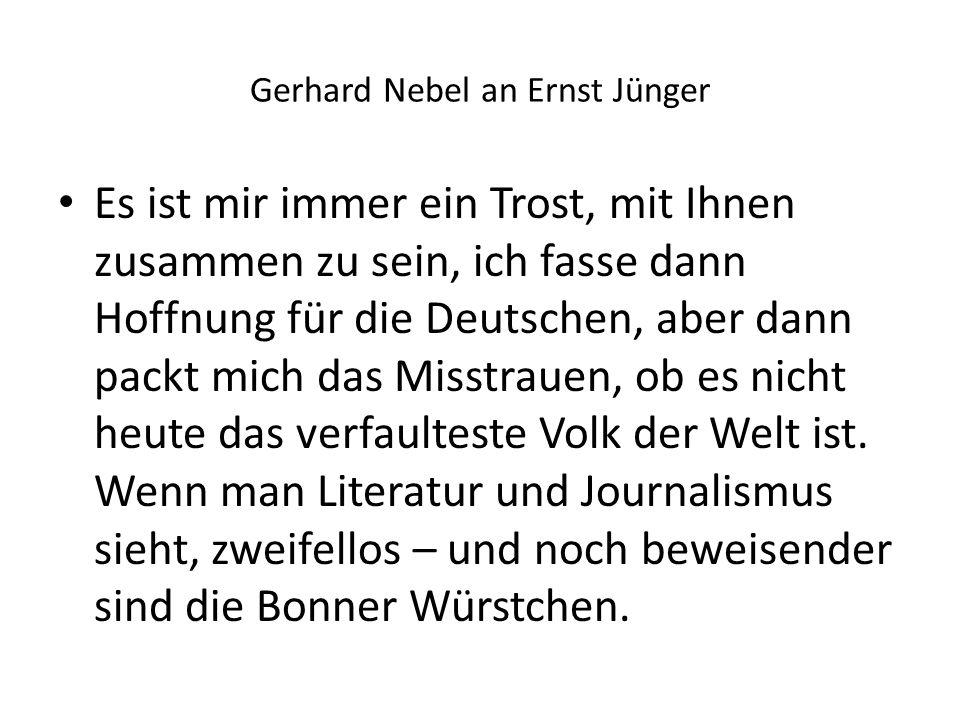 Gerhard Nebel an Ernst Jünger