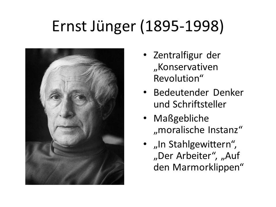 """Ernst Jünger (1895-1998) Zentralfigur der """"Konservativen Revolution"""