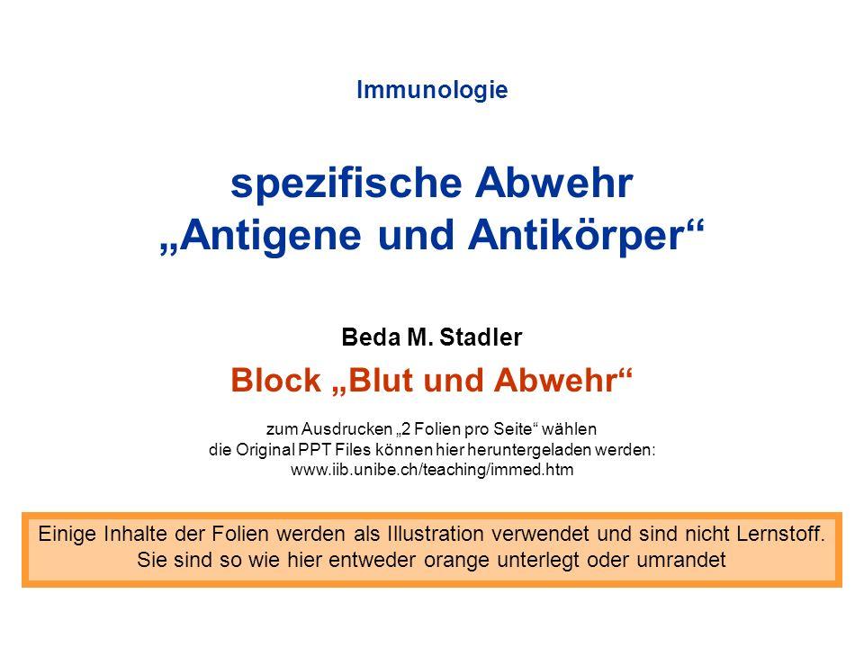 """Immunologie spezifische Abwehr """"Antigene und Antikörper"""