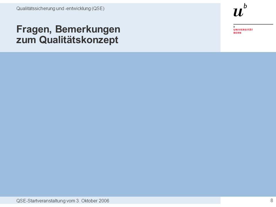 Fragen, Bemerkungen zum Qualitätskonzept