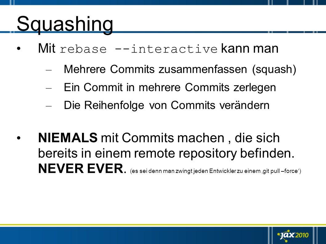Squashing Mit rebase --interactive kann man