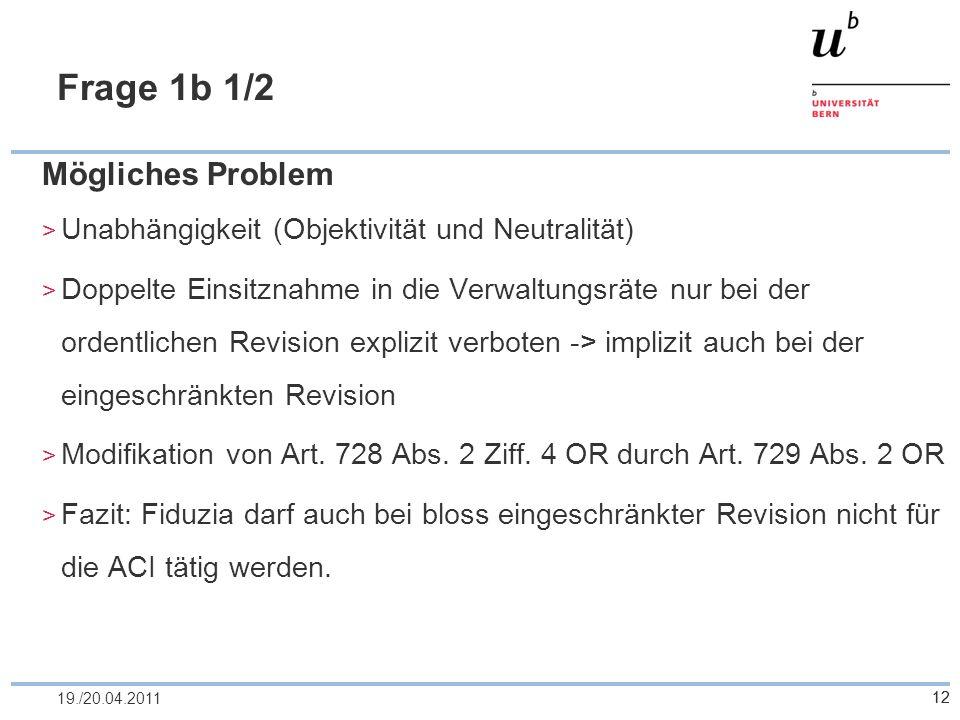 Frage 1b 1/2 Mögliches Problem