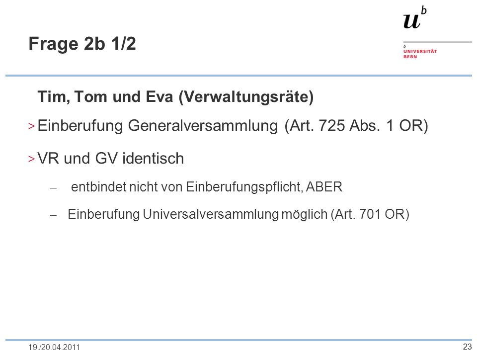 Frage 2b 1/2 Tim, Tom und Eva (Verwaltungsräte)