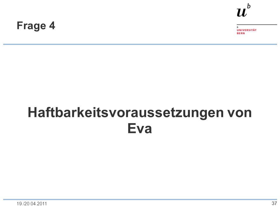 Haftbarkeitsvoraussetzungen von Eva