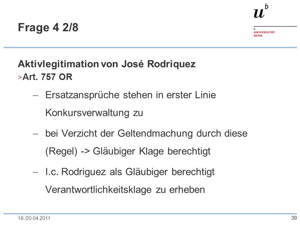 Frage 4 2/8 Aktivlegitimation von José Rodriquez