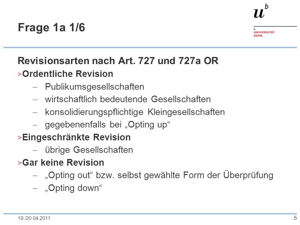 Frage 1a 1/6 Revisionsarten nach Art. 727 und 727a OR