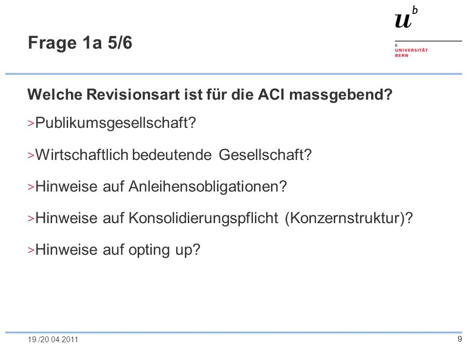 Frage 1a 5/6 Welche Revisionsart ist für die ACI massgebend