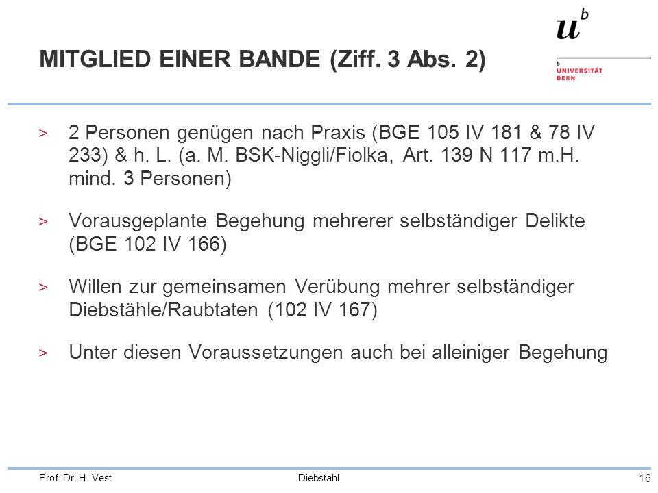 MITGLIED EINER BANDE (Ziff. 3 Abs. 2)
