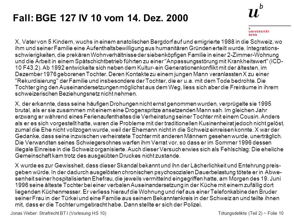 Fall: BGE 127 IV 10 vom 14. Dez. 2000