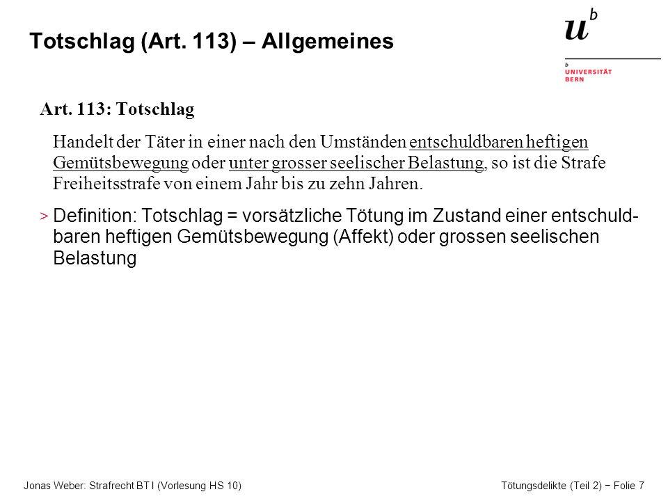Totschlag (Art. 113) – Allgemeines