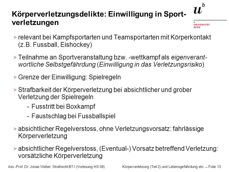 Körperverletzungsdelikte: Einwilligung in Sport-verletzungen