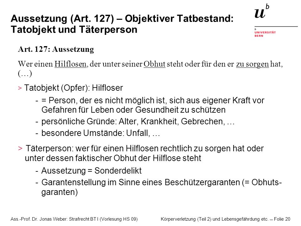 Aussetzung (Art. 127) – Objektiver Tatbestand: Tatobjekt und Täterperson