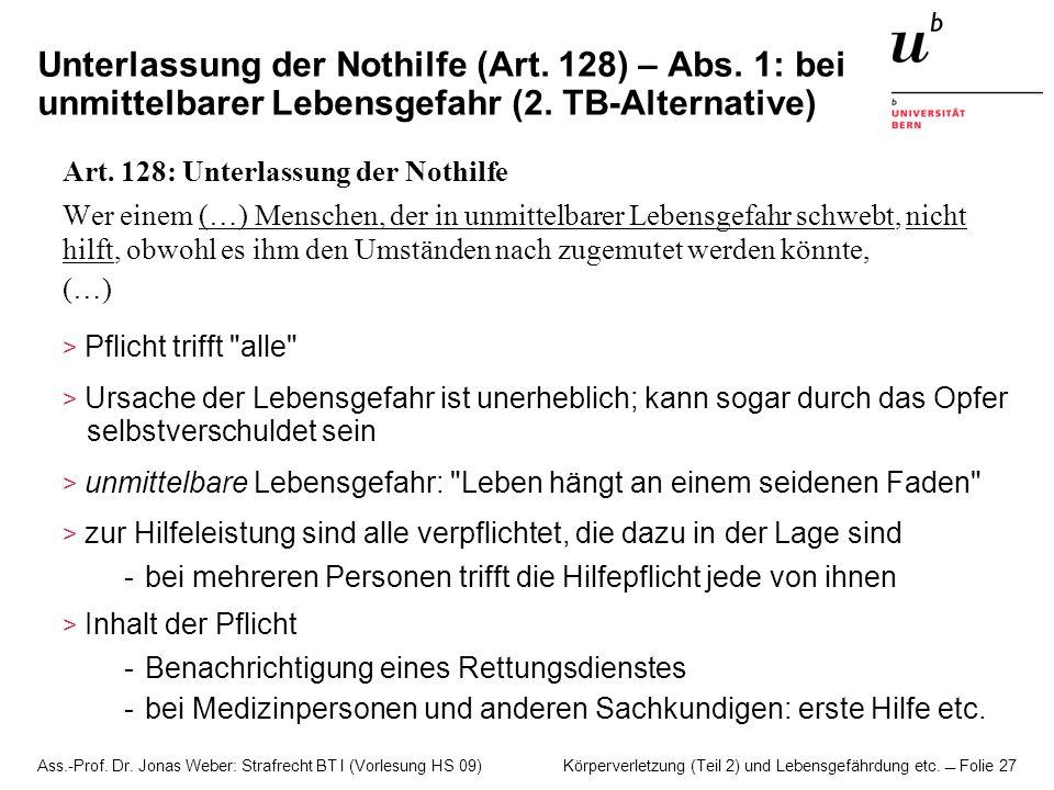 Unterlassung der Nothilfe (Art. 128) – Abs