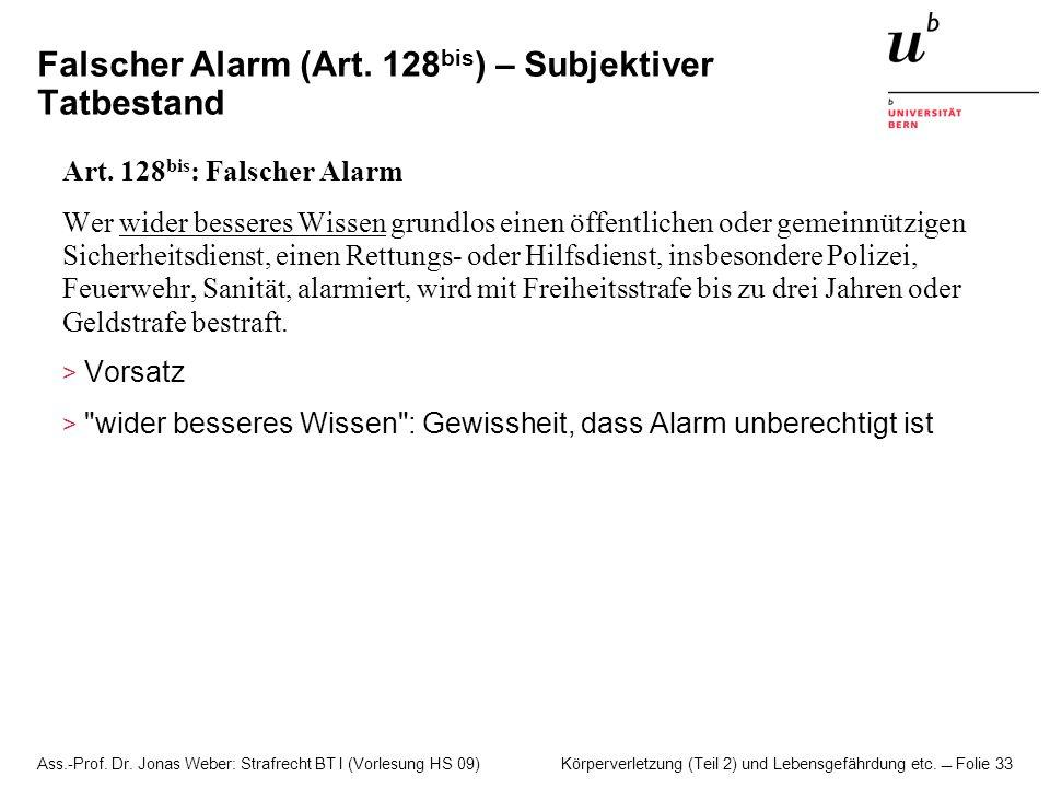Falscher Alarm (Art. 128bis) – Subjektiver Tatbestand