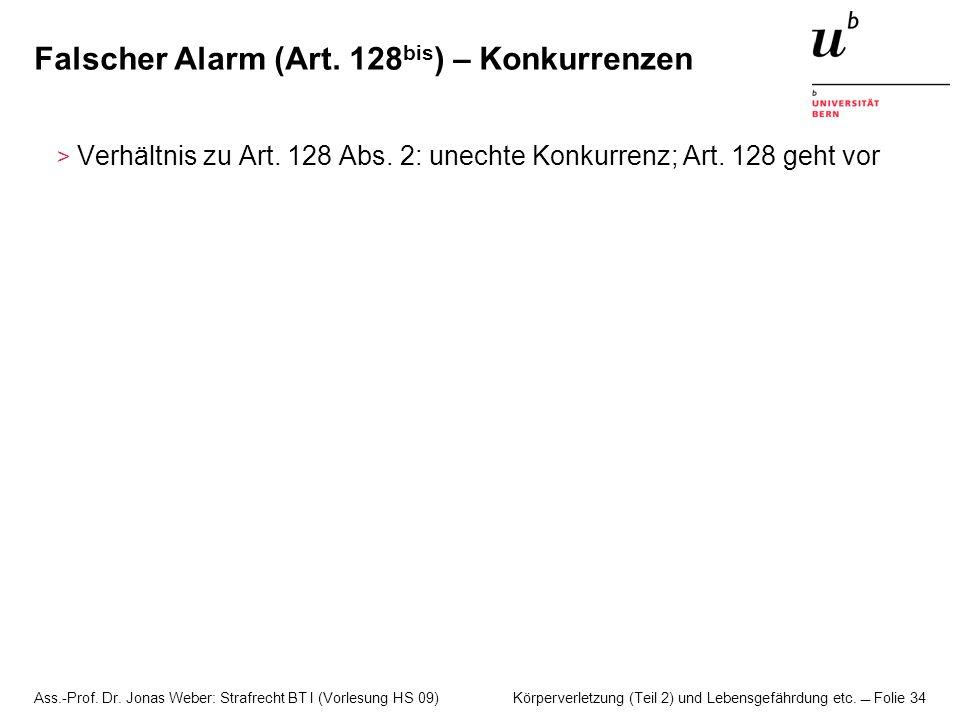 Falscher Alarm (Art. 128bis) – Konkurrenzen