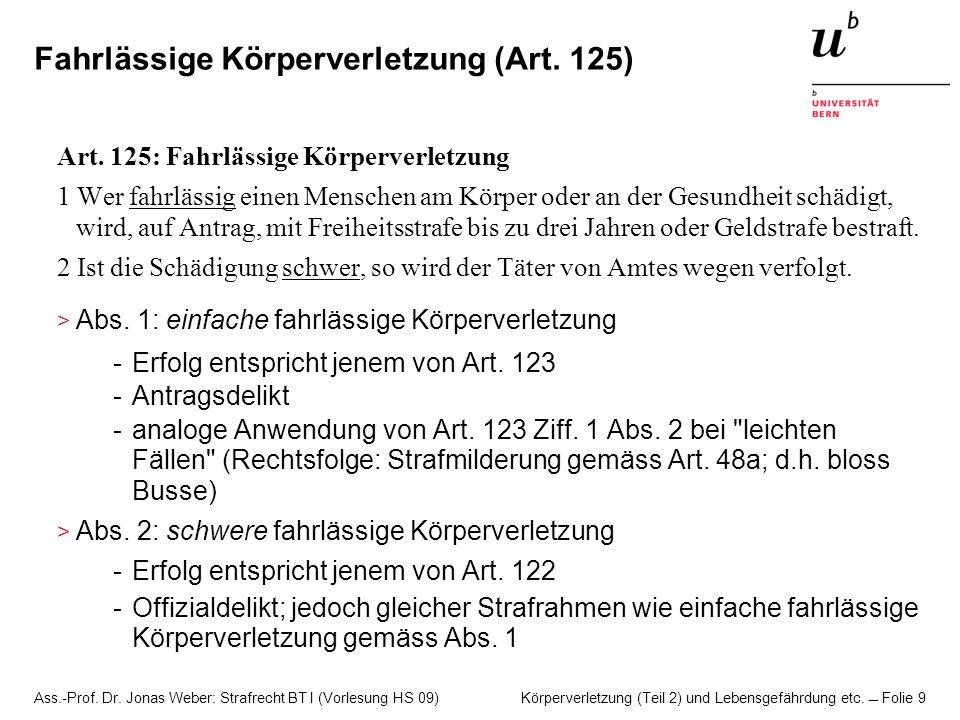 Fahrlässige Körperverletzung (Art. 125)