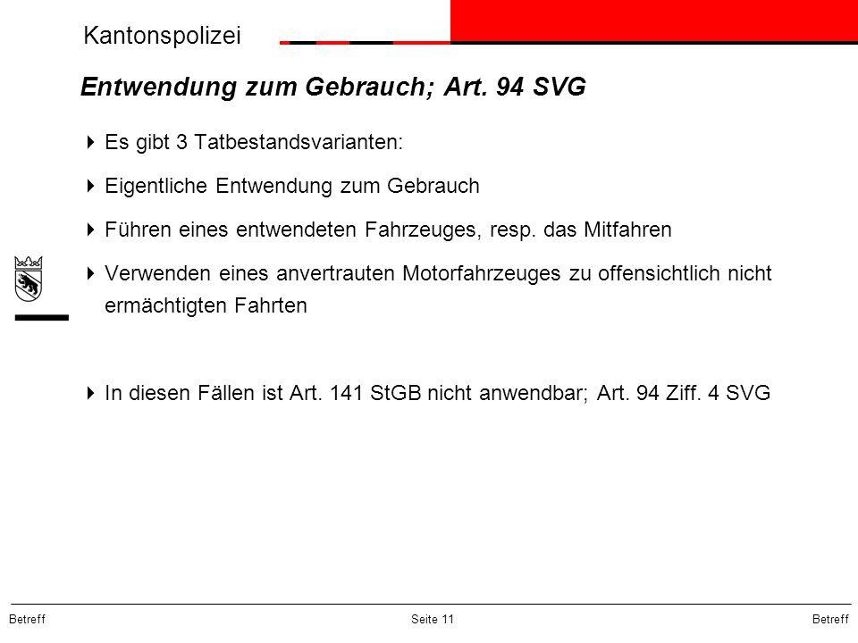 Entwendung zum Gebrauch; Art. 94 SVG
