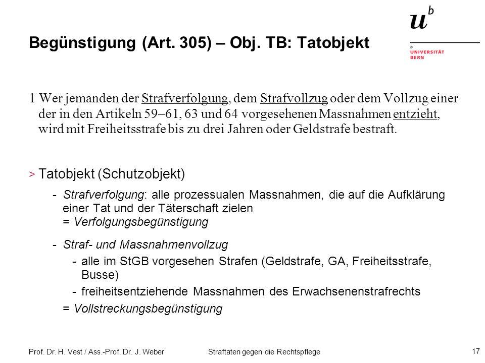 Begünstigung (Art. 305) – Obj. TB: Tatobjekt