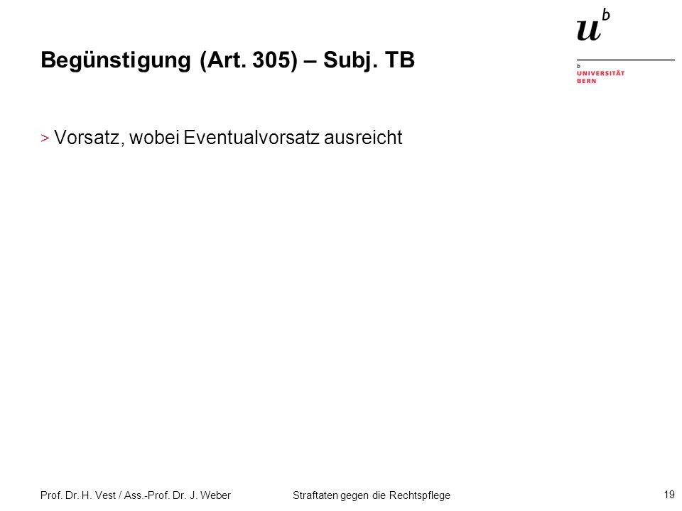 Begünstigung (Art. 305) – Subj. TB