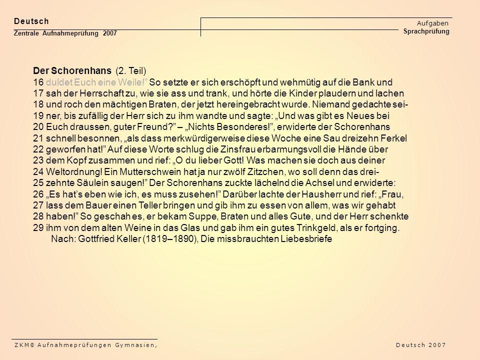 Der Schorenhans (2. Teil)