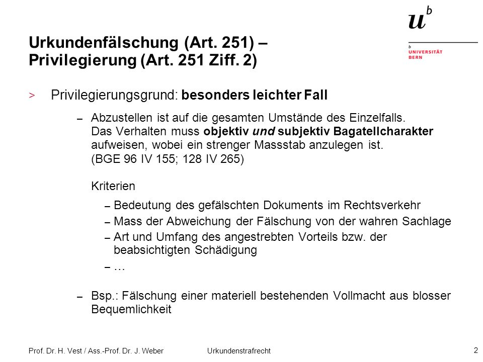 Urkundenfälschung (Art. 251) – Privilegierung (Art. 251 Ziff. 2)