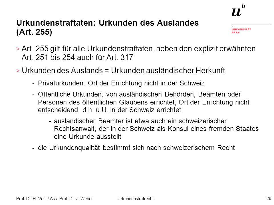 Urkundenstraftaten: Urkunden des Auslandes (Art. 255)