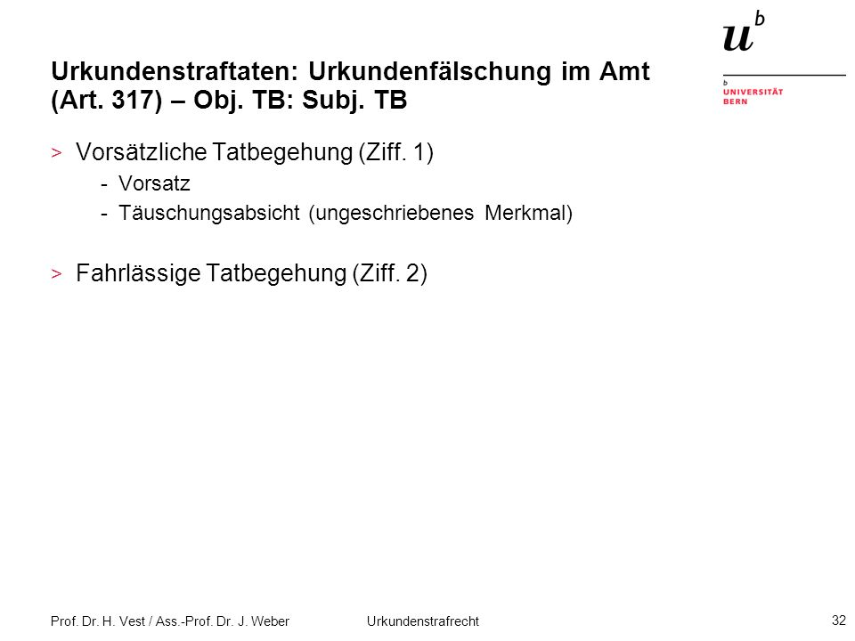 Urkundenstraftaten: Urkundenfälschung im Amt (Art. 317) – Obj. TB: Subj. TB
