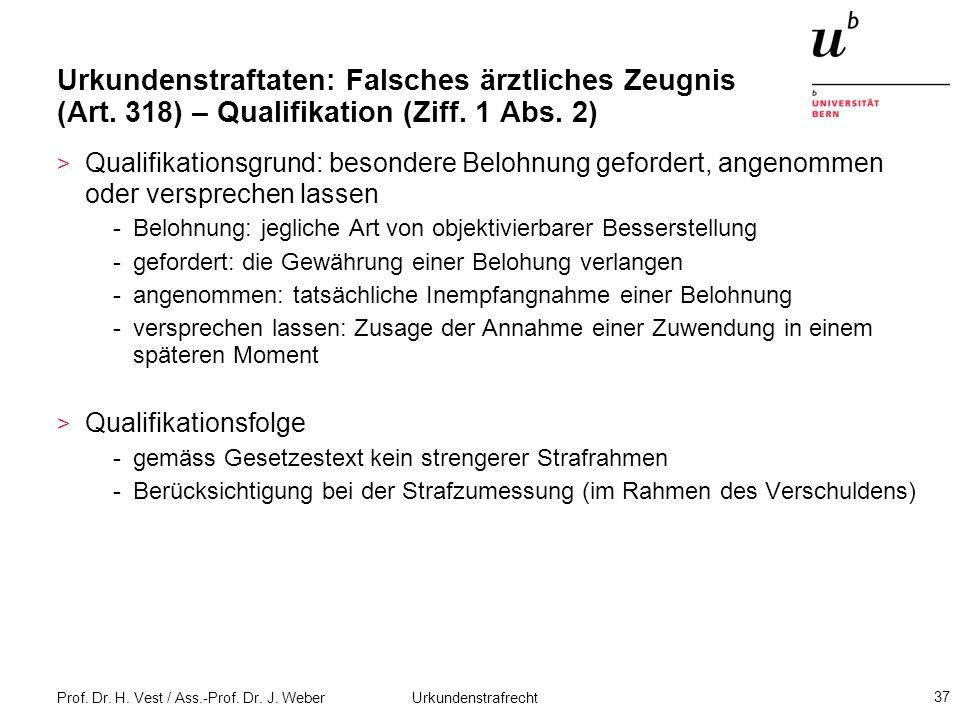 Urkundenstraftaten: Falsches ärztliches Zeugnis (Art