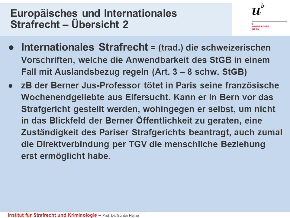 Europäisches und Internationales Strafrecht – Übersicht 2
