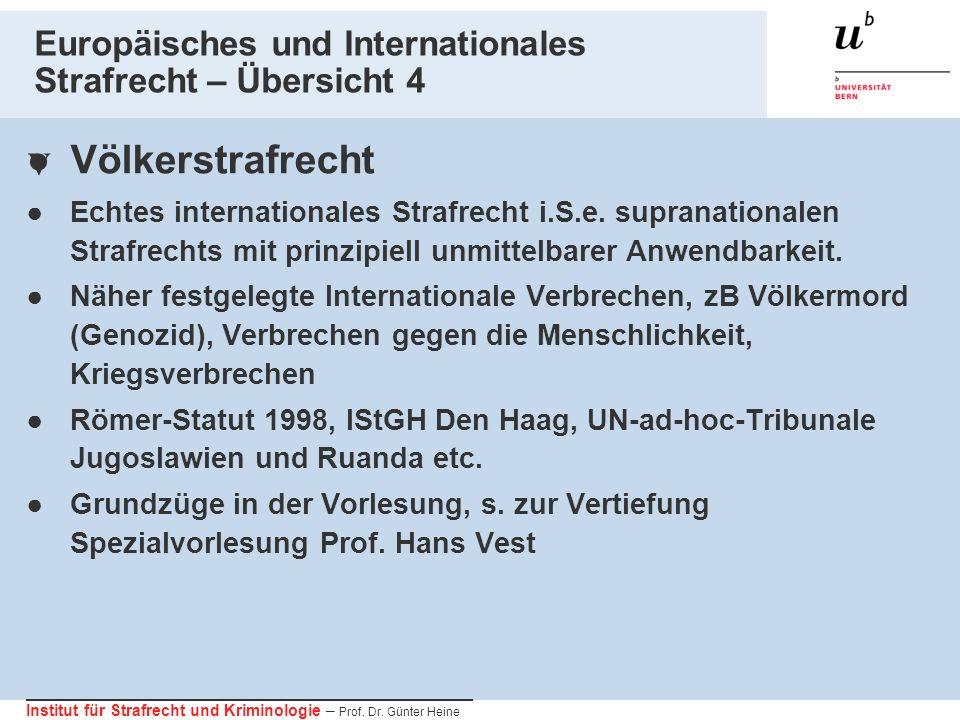Europäisches und Internationales Strafrecht – Übersicht 4
