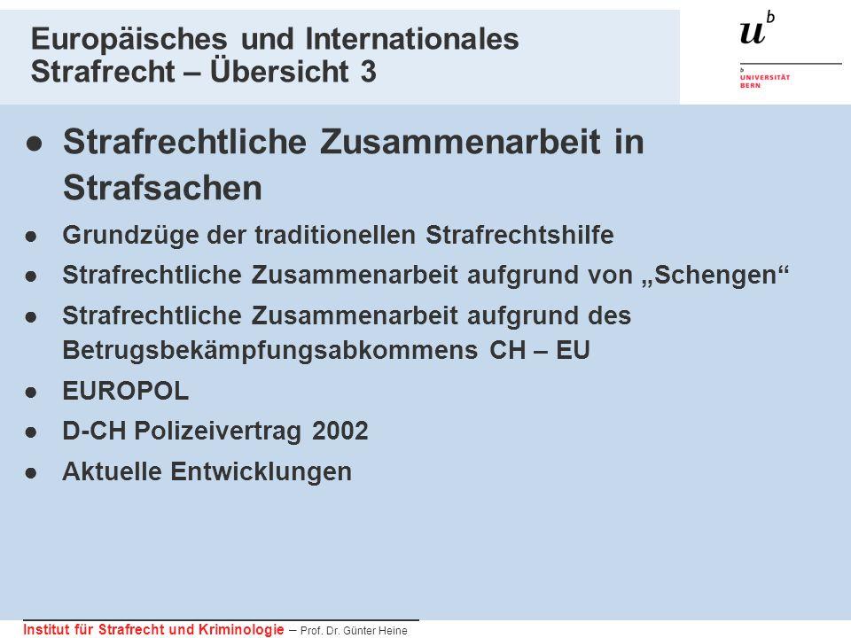 Europäisches und Internationales Strafrecht – Übersicht 3