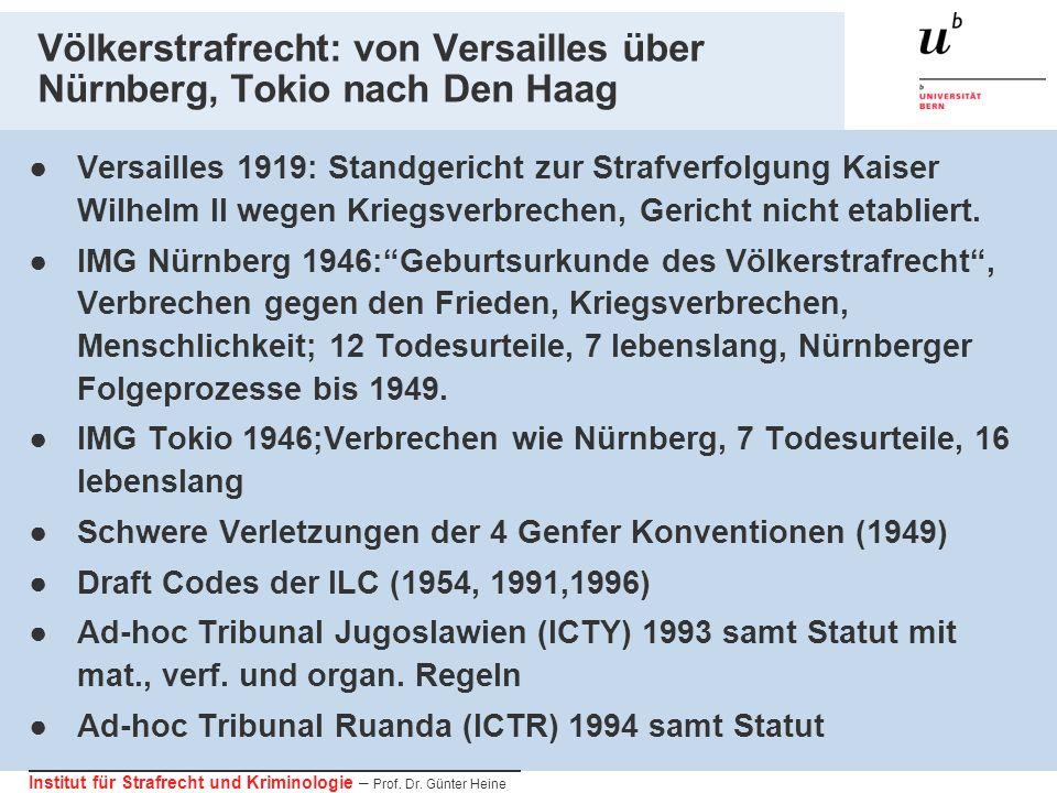Völkerstrafrecht: von Versailles über Nürnberg, Tokio nach Den Haag