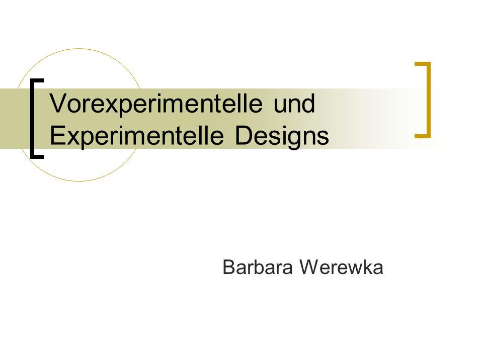 Vorexperimentelle und Experimentelle Designs