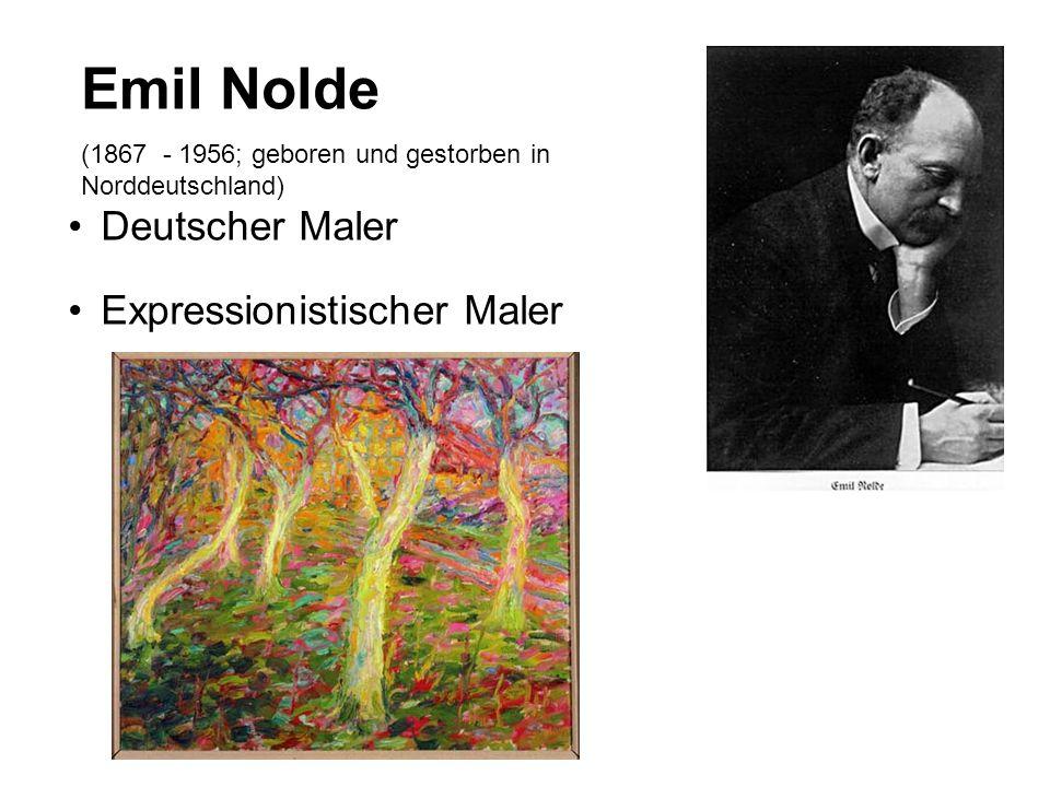 Emil Nolde Deutscher Maler Expressionistischer Maler
