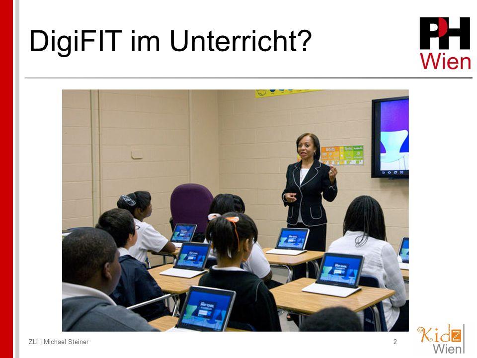 DigiFIT im Unterricht ZLI | Michael Steiner