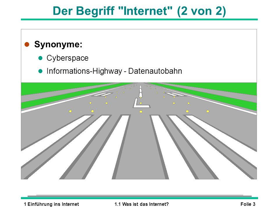 Der Begriff Internet (2 von 2)