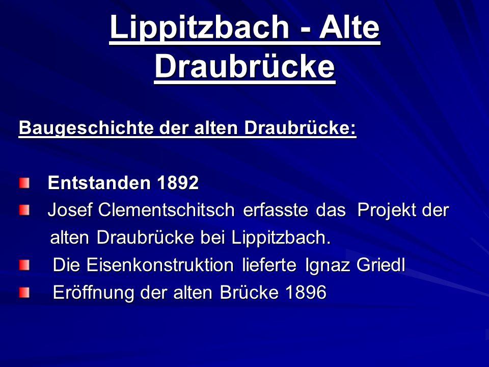 Lippitzbach - Alte Draubrücke
