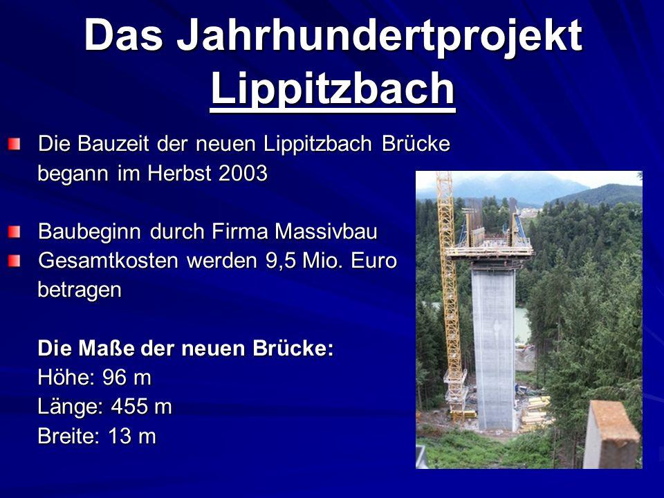 Das Jahrhundertprojekt Lippitzbach