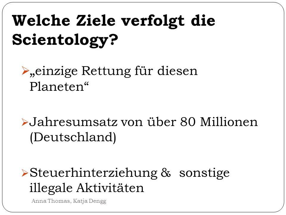 Welche Ziele verfolgt die Scientology