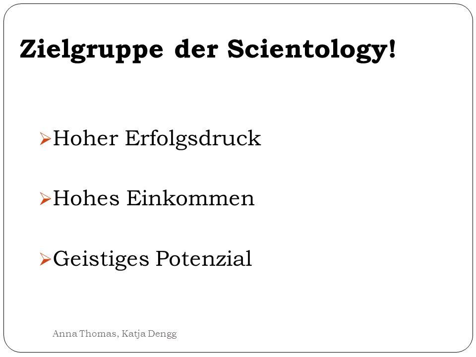Zielgruppe der Scientology!