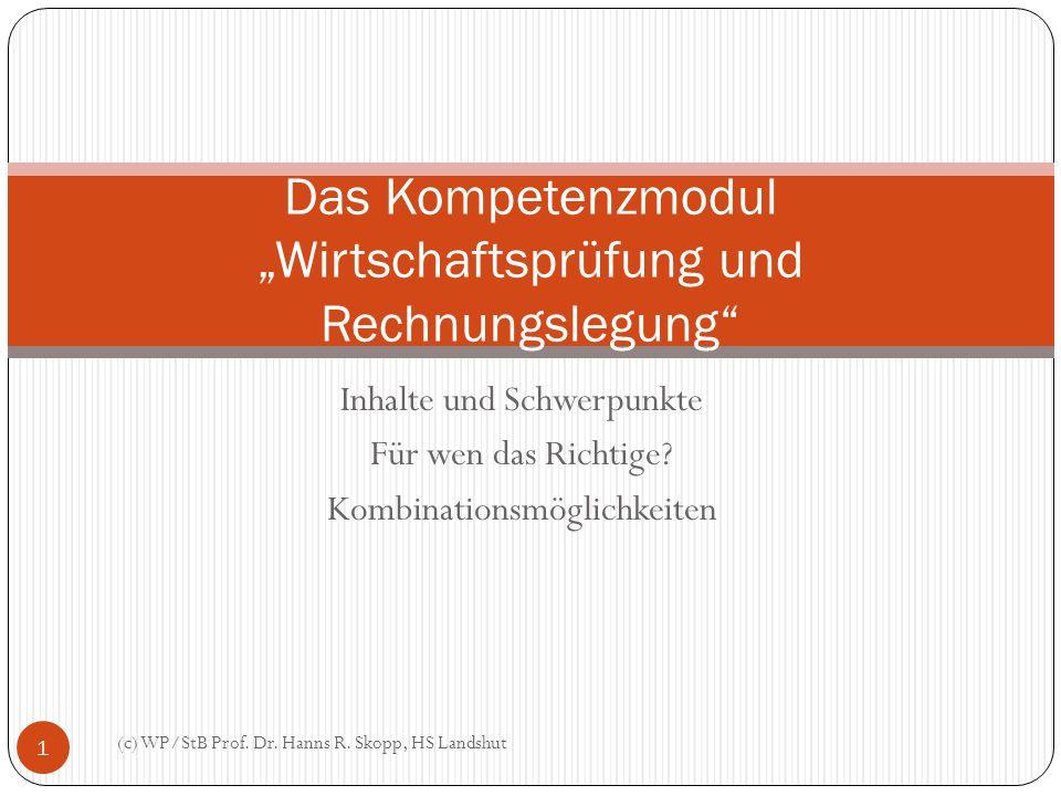 """Das Kompetenzmodul """"Wirtschaftsprüfung und Rechnungslegung"""