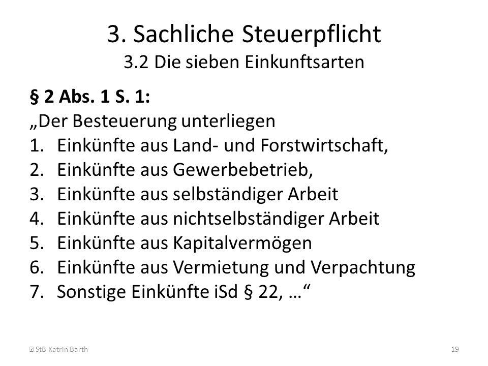3. Sachliche Steuerpflicht 3.2 Die sieben Einkunftsarten