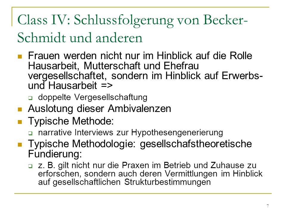 Class IV: Schlussfolgerung von Becker-Schmidt und anderen