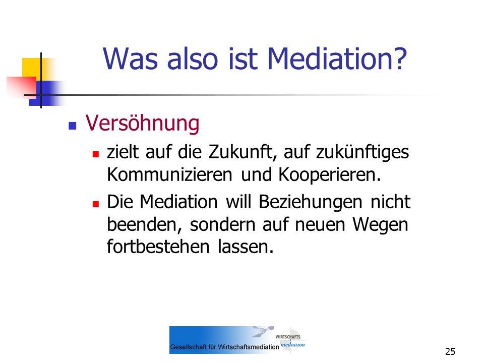 Was also ist Mediation Versöhnung