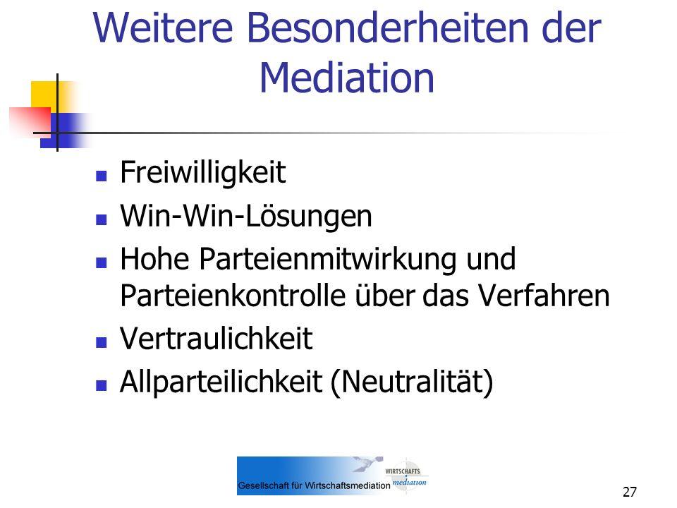 Weitere Besonderheiten der Mediation